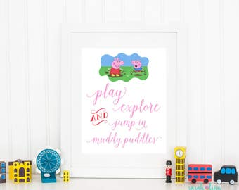 Peppa Pig Wall Art, Peppa Christmas Gift, Peppa Party Printable Sign, Jump in Muddy Puddles, Peppa Pig Decor, Printable, Instant Download