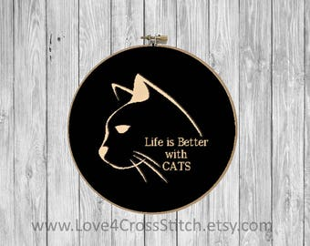 Cat Cross Stitch Pattern Modern, Cat Love Cross Stitch, Life is Better with Cats Cross Stitch, Cat Quote Cross Stitch, Home Cross Stitch