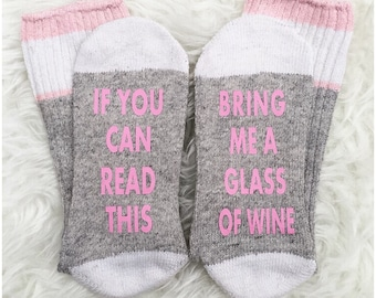 Wine Socks, If You Can Read This Bring Me Wine Socks, Pink Wine Socks, Valentine's Day Gift, Gift For Her, If You Can Read This Socks