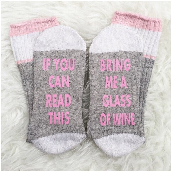 Wine Socks If You Can Read This Bring Me Wine Socks Pink