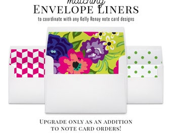 Matching Envelope Liners to Coordinate with any Kelly Renay note card designs