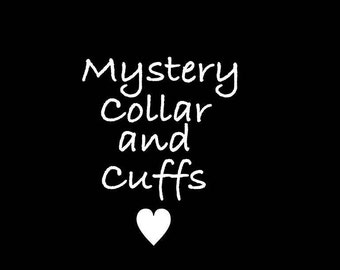 Mystery Collar and Cuffs