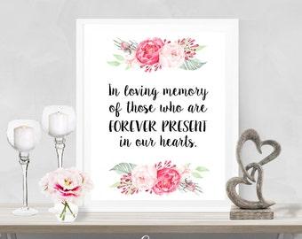 In Loving Memory Printable Poster - INSTANT DOWNLOAD - Wedding Sign , Wedding Decoration, Reception Poster, Deceased Loved Ones