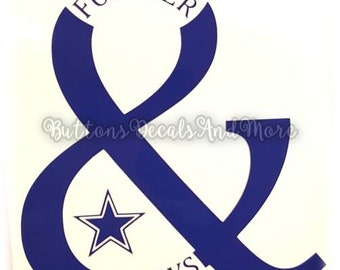 Forever and Always Dallas Cowboy Decal