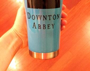 Downton Abby, downton abby ozark trail, downton abby tumbler, ozark trail, ozark, cute Ozark trail,cute travel mug,gift for her, tumbler
