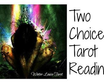 Two Choices Tarot Reading