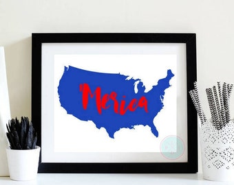 PRINTABLE Art Merica Print America Print America Poster America Map Patriotic Print July 4th Print July Forth 4th of July Red White &  Blue
