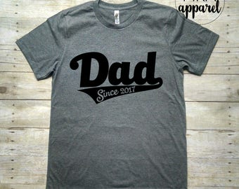 Dad Since Year Shirt, New Dad Shirt, Gift for Dad