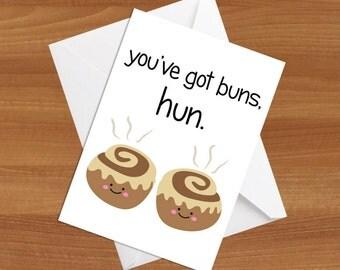 You've Got Buns, Hun Greeting Card