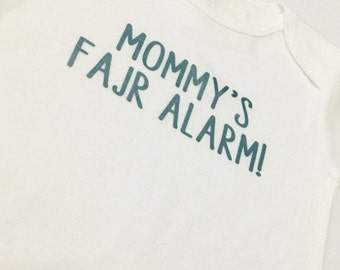Mommy's fajr alarm, bodysuit, Islamic gift, baby, sleepless, salah, namaaz, wake up, parents, mom, dad, grandparents, Muslim, Arabic, sleep