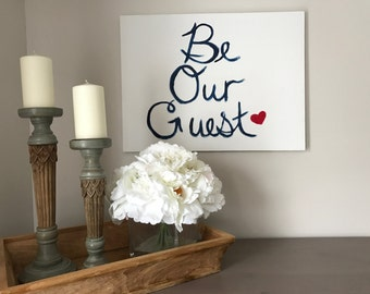 Be Our Guest Canvas Wall Painting