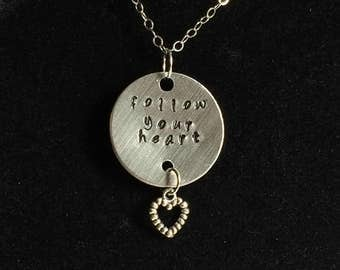 Follow Your Heart metal stamped necklace with heart charm