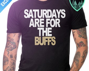 Official University of Colorado Shirt, Colorado Buffs Shirt, Saturdays are for the Buffs, Colorado Buffalo, University of Colorado Boulder