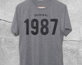 30th Birthday for Him & Her - Original 1987 T-Shirt - 30th Birthday Shirt - Gift Ideas - tshirt - 30th birthday gifts for women and men