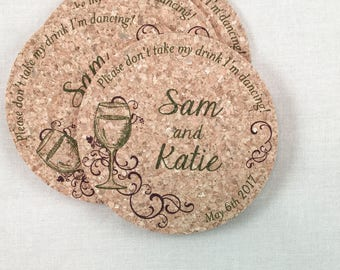 Wine Themed Cork Coaster Favor Please don't take my drink I'm Dancing Personalized with Names and Wedding Date