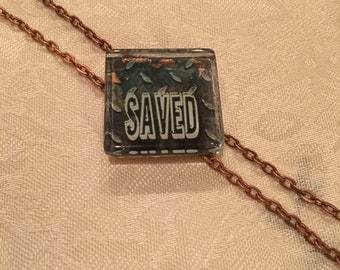 Not Just Words Necklace 'Saved'