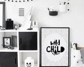 Monochrome Nursery Poster, Wild Child Print, Scandinavian Nursery Decor, Black and White Nursery Printable, Tribal Childrens Room Wall Decor