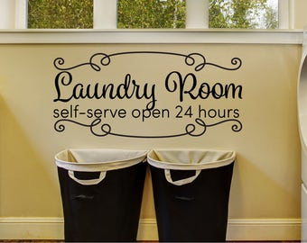 Laundry Decor Decal - Laundry Room Decor - Rustic Home Decor - Self Serve Laundry - Funny Laundry Art - Housewarming Gift - Wall Sign Decal