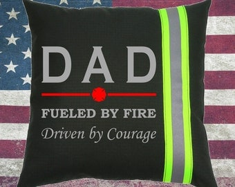 Firefighter BLACK Pillow - DAD Fueled by Fire, Driven by Courage