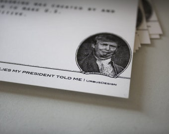 LIES my president told me, Anti Trump, Ides of Trump, Postcards
