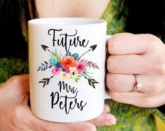 Future Mrs. Mug, Future Mrs Mug, Engagement Mug, Personalized Engagement Gift, Engaged Coffee Cup, Bride to Be Gift