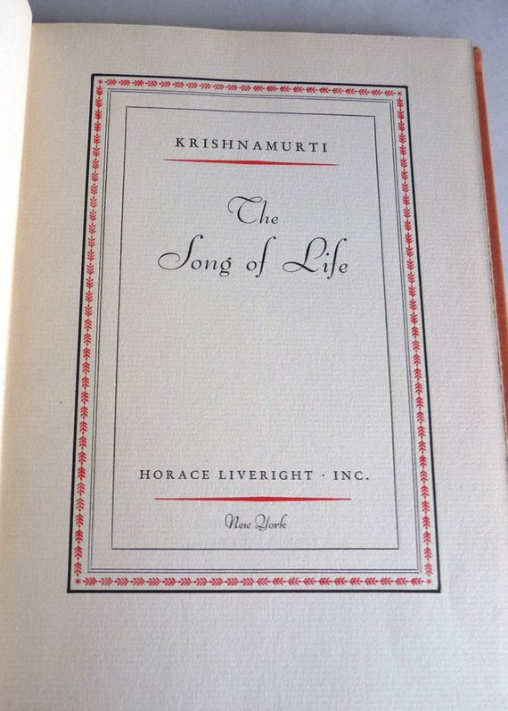 The Song of Life 1931 by Krishnamurti - Horace Liveright 1st Edition Hardcover HC - Religion Spirituality Philosophy