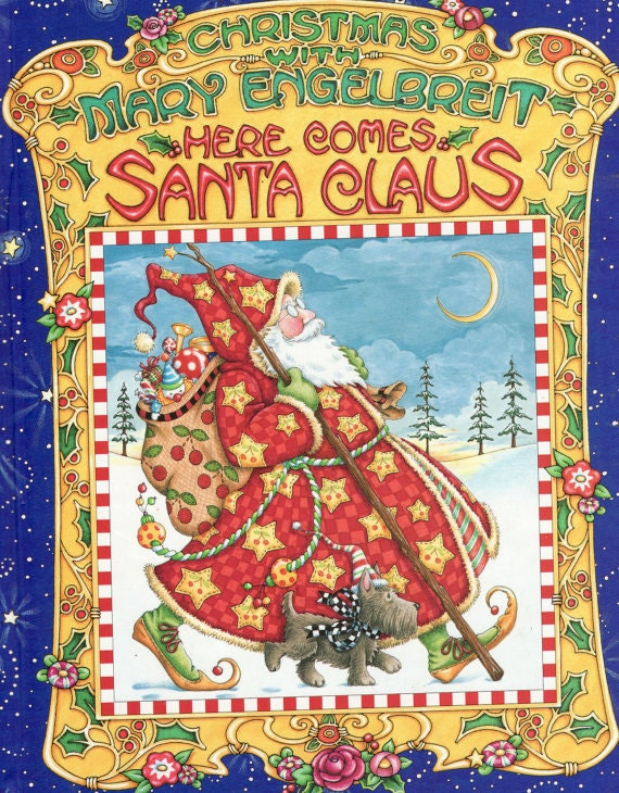mary engelbreit coloring pages christmas - christmas with mary engelbreit here comes santa claus