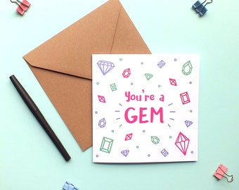 You're a gem card. Crystals and gems pattern. Thank you card. You're amazing card. Motivational card. Leaving card.
