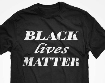 T-Shirt Black Lives Matter Unisex Adult Cotton Men's Short Sleeve Racial Equality Tshirt Gift for Him or Her #7077