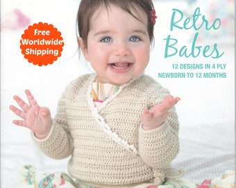 Baby Knitting Patterns Book Retro Babes 1306 Baby Girl Clothes Baby Leggings, Slippers Pattern, Knitted Toys Beanie Pattern Baby Cardigan