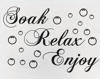 SALE ~*~ Soak Relax Enjoy Bathtub Vinyl Wall Decal Quote Sticker Bath Time Mural ~*~ SALE