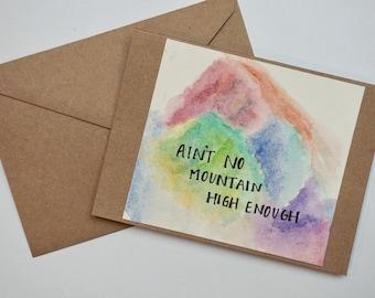Ain't No Mountain High Enough Blank Inside Card