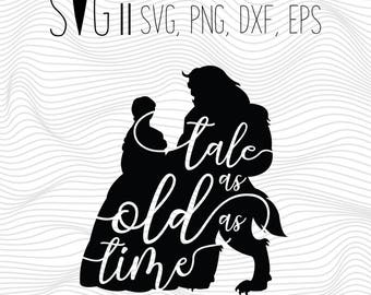 Tale as Old as Time svg, Baby Girl Svg, Beauty svg file, Beast Svg File, Baby Girl Cut File, Clipart, DIY dxf png Silhouette Svg For Cricut