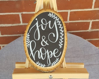 Joy & Hope - Hand Painted Wooden Sign - Calligraphy - Home Rustic Decor
