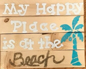 My Happy Place is at the Beach