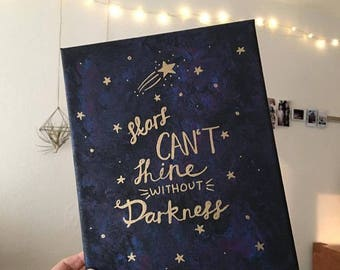 Stars Can't Shine Without Darkness Canvas