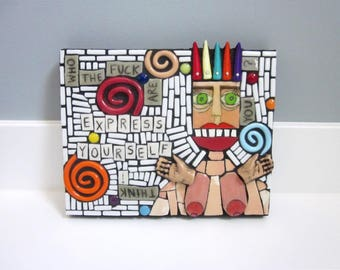 Express Yourself. (Original Handmade Mixed Media Mosaic Assemblage by Shawn DuBois)