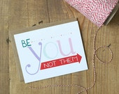 Be You, Not Them - Card