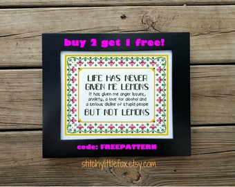 When life gives you lemons cross stitch pattern, subversive pdf pattern, funny cross stitch, anxiety, snarky xstitch, counted cross stitch