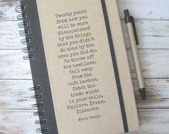 Writing Journal Graduation Gift for Him Teacher Gift Inspirational Quote Notebook Mark Twain MT1