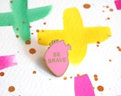 Be Brave Heart Pin Badge, Pink Hard Enamel Pins, Gold and PInk, Anatomical heart, RockCakes Jewellery