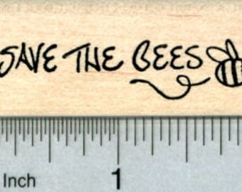 Save the Bees Rubber Stamp D31120 Wood Mounted