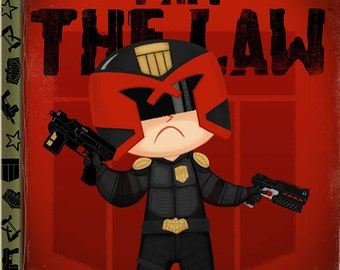 I Am The Law - 8x10 PRINT