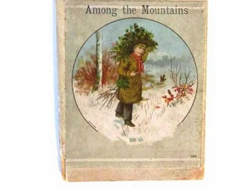 Among the Mountains - A Story for Boys - 1870s - Victorian - Switzerland