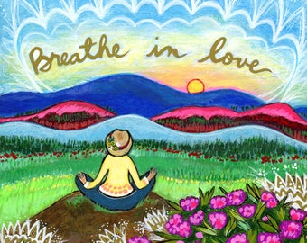 Greeting Card : Breathe in Love