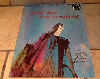 1975 Jesus and the Stranger Arch Book Children's Book