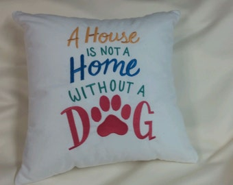 Embroidered  pillow for the Dog lover