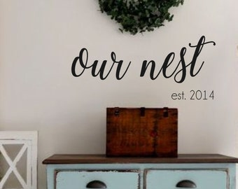 Our Nest with Est Date- Vinyl Wall Decal- Home Decor- Wedding Gift- Family Established Date- Cottage Decor- French Country