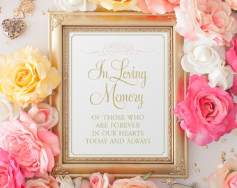 In Loving Memory Wedding Sign, Wedding Signage, Rememberance Sign, Memorial Sign, Ceremony Sign, PRINTED 8x10 Blush and Gold Vintage Sign