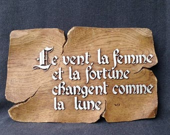 Wind, woman and fortune change like the moon... Fun French saying plate.